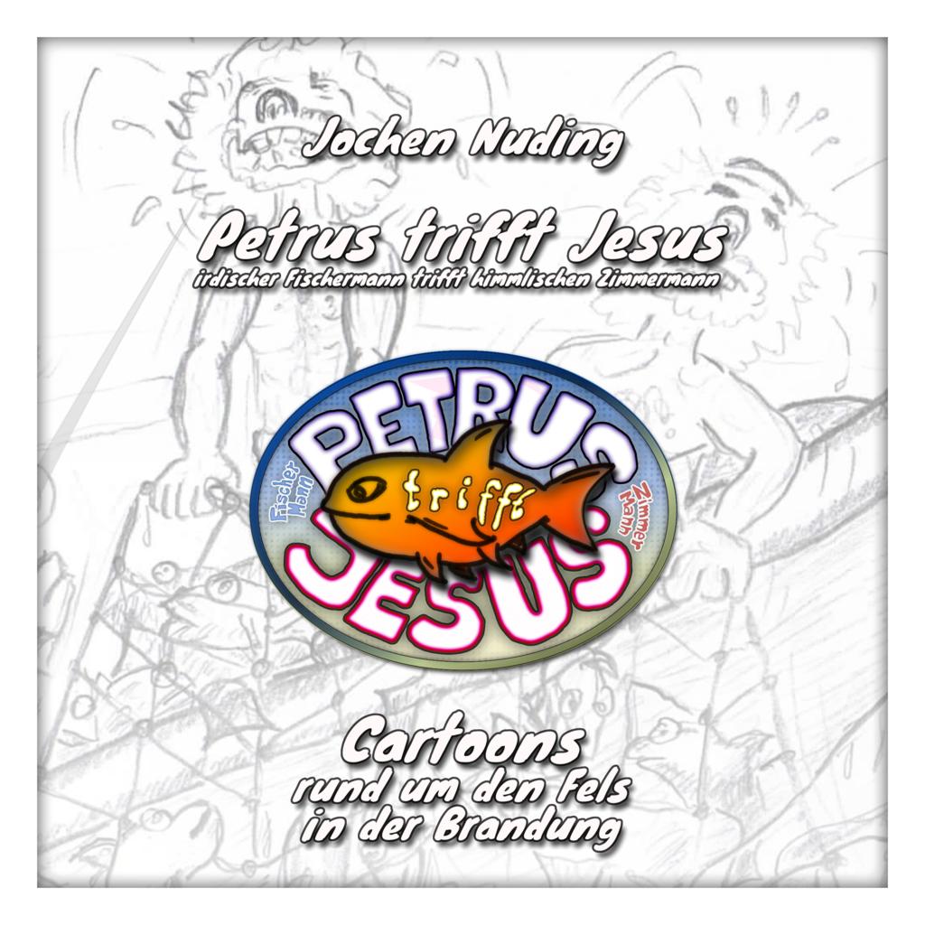 Cover A Cartoonheft Petrus trifft Jesus
